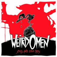 "WEIRD OMEN ""Spells and Love Tales"""