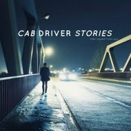 CAB DRIVER STORIES « Free Myself From You » – NEW ALBUM !