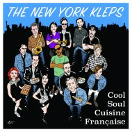 THE NEW YORK KLEPS « Cool Soul Cuisine Française »
