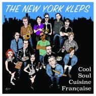 THE NEW YORK KLEPS «Cool Soul Cuisine Française»